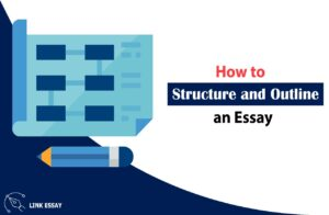 Essay Structure and Outline