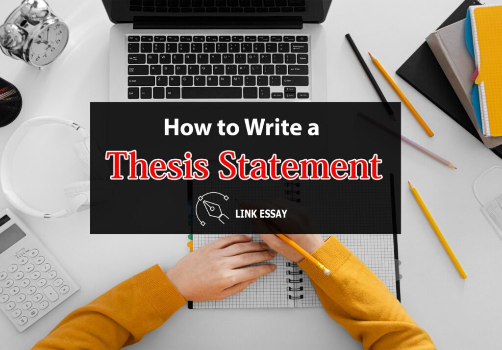 How to Write Thesis Statement