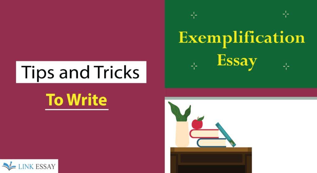 Tricks to Write Exemplification Essay