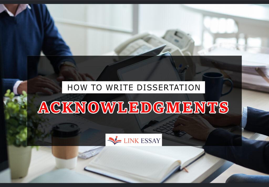 Write Dissertation Acknowledgments