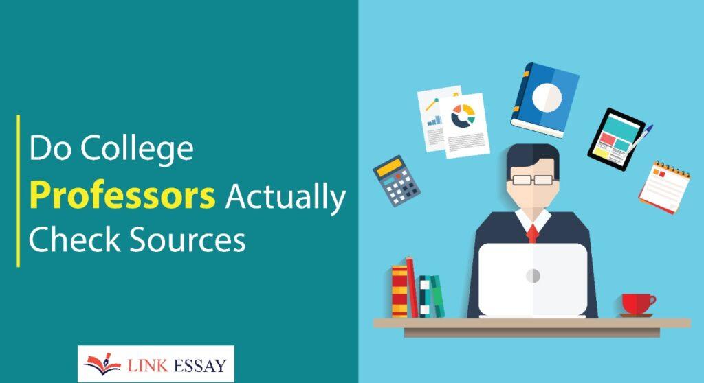 Professors Check Sources