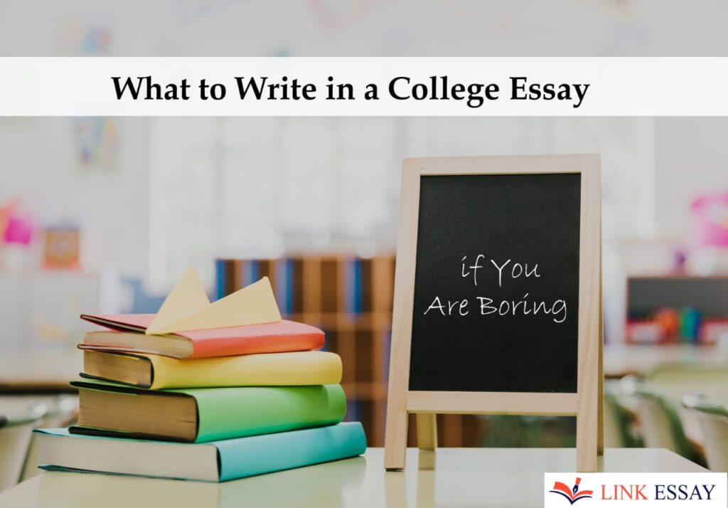 What to Write in Collage Essay